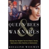 Queen Bees & Wannabees….