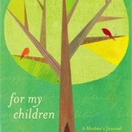 A Beautiful Book for Mother`s Day: For My Children…