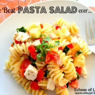 The Real Best Pasta Salad Ever….It's Not Gloppy, Runny, or Soggy!