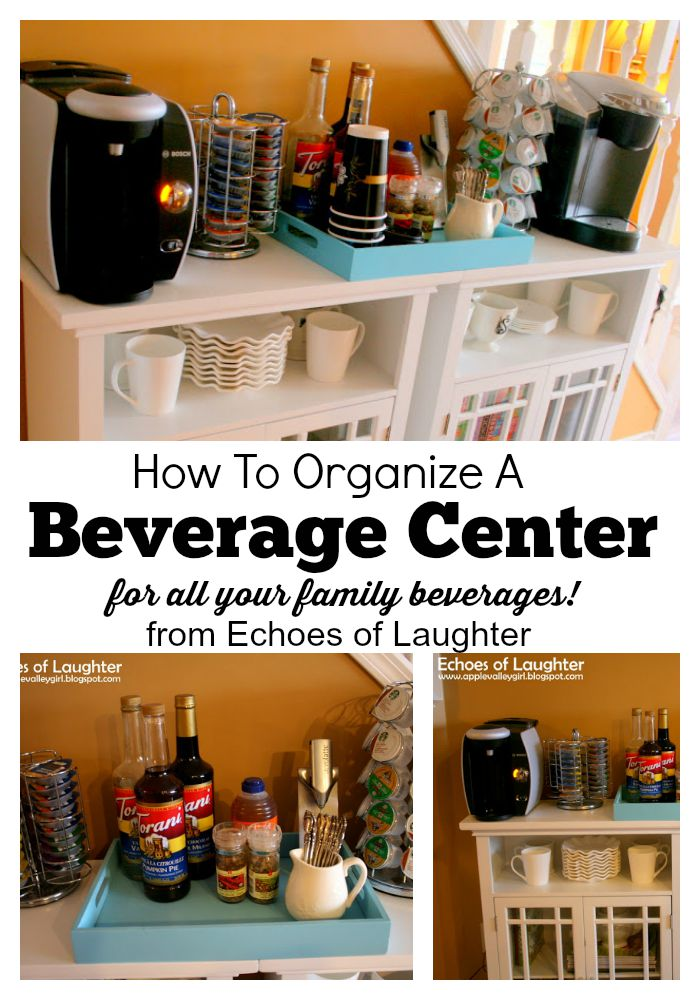 How To Organize A Family Beverage Center