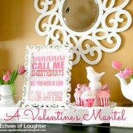 A Valentine's Mantel