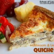 Delicious Mushroom & Leek Quiche