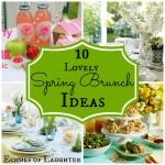 10 Lovely Spring Brunch Ideas