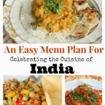 A Menu Plan for Celebrating the Cuisine of India