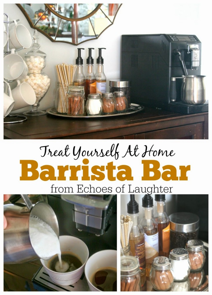 Make An At Home Barista Bar Echoes Of Laughter