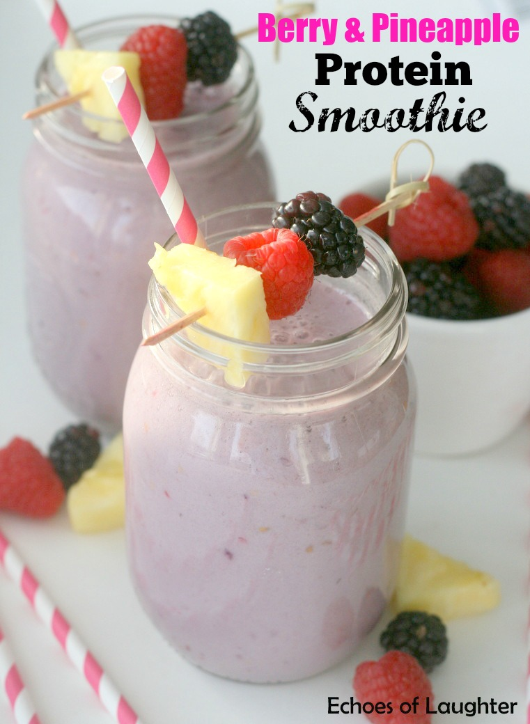 Berry Amp Pineapple Protein Smoothies Echoes Of Laughter