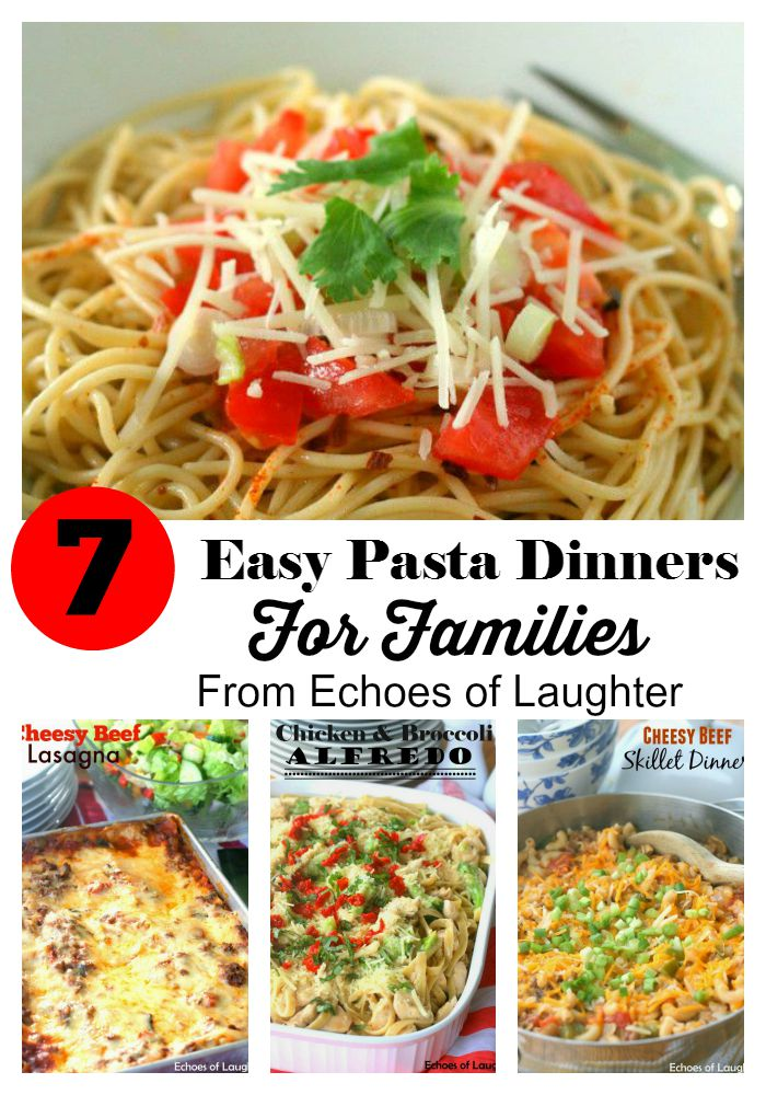 Easy Pasta Dinners For Families